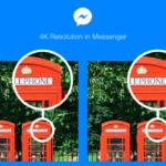 Facebook、「Messenger」アプリで4K解像度の画像を送受信機能を実装