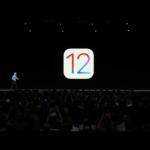 Apple、iOS 12を正式に発表 開発者向け配信は本日から