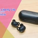 """[レビュー]Soundcore Liberty Lite がやって来た! お手頃価格でもワイヤレスイヤホンに不足しがちな""""もう1歩""""があるクレバーなイヤホンがAnkerより登場!"""